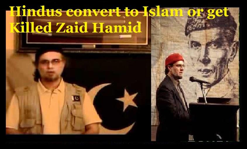 Hindus convert to Islam or get Killed Zaid Hamid