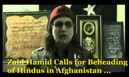 Zaid Hamid Calls for Beheading of Hindus in Afghanistan ...