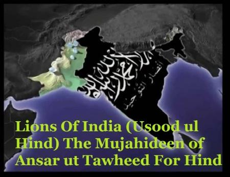 Lions Of India - Usood ul Hind - The Mujahideen of Ansar ut Tawheed For Hind