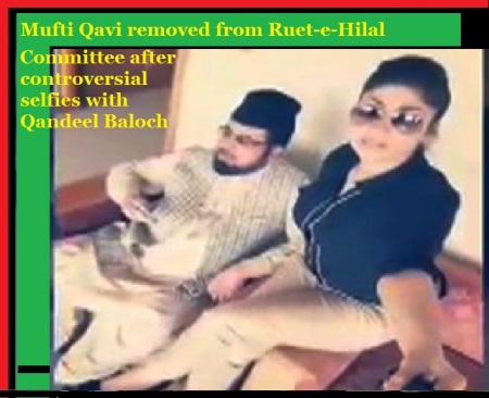 Mufti Qavi removed from Ruet-e-Hilal Committee after controversial selfies with Qandeel Baloch