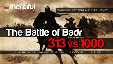 the Battle of Badr- 313 vs 1000