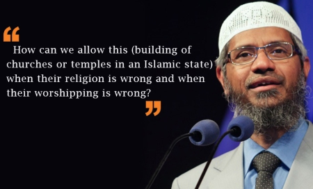 Zakir opposing building of churches and temples