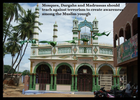 mosques-dargahs-and-madrassas-should-teach-against-terrorism-to-create-awareness-among-the-muslim-younth