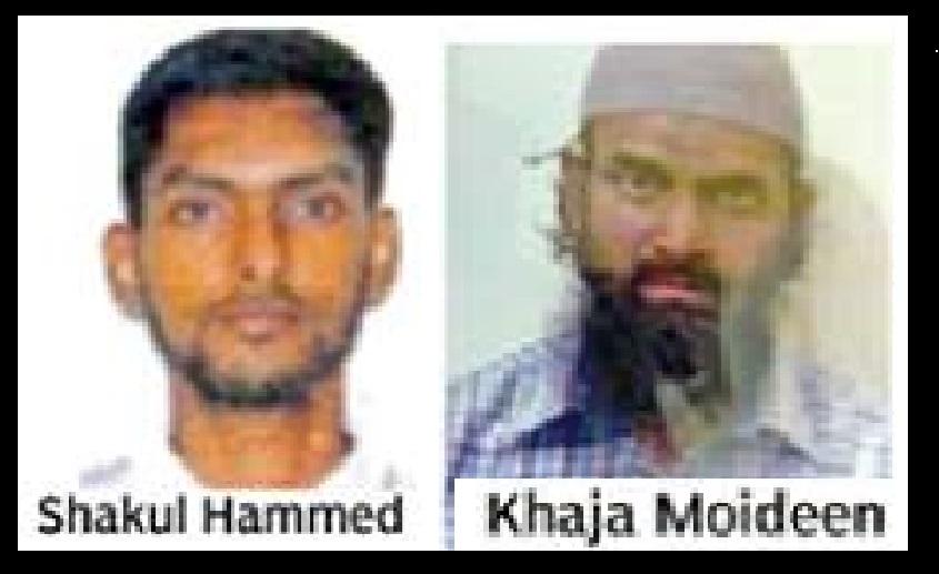 Shahul Hameed, Chennai arrested by NIA -and Khaja Moideen