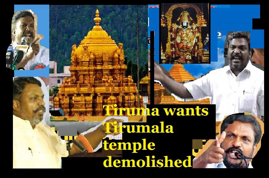 Tiruma wants tirumala temple demolished