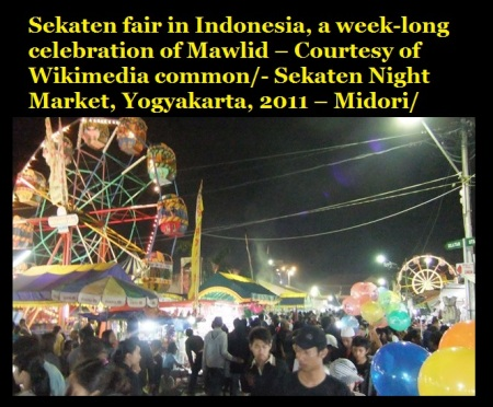 Bara Rabi Awwal how celebrated -Sekaten fair in Indonesia, a week-long celebration of Mawlid